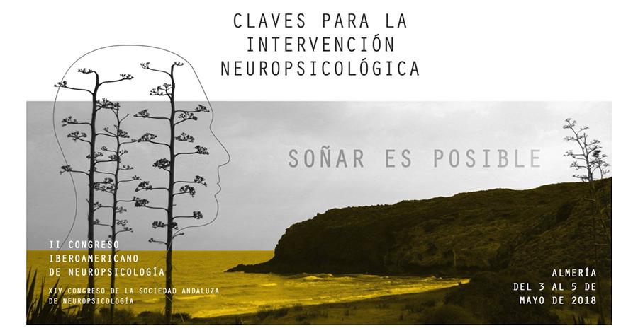 II Congreso Iberoamericano de Neuropsicología y XIV Congreso de la Sociedad Andaluza de Neuropsicología