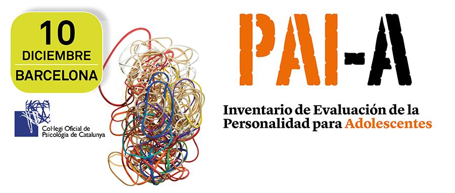 Sesión formativa gratuita del PAI-A, Inventario de Evaluación de la Personalidad para Adolescentes #Psicología #TestPsicológicos Barcelona - 10 de diciembre