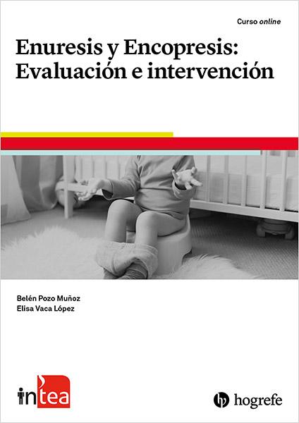 Curso TEA Ediciones - inTEA - Enuresis y Encopresis: Evaluación e intervención vía @TEAEdiciones