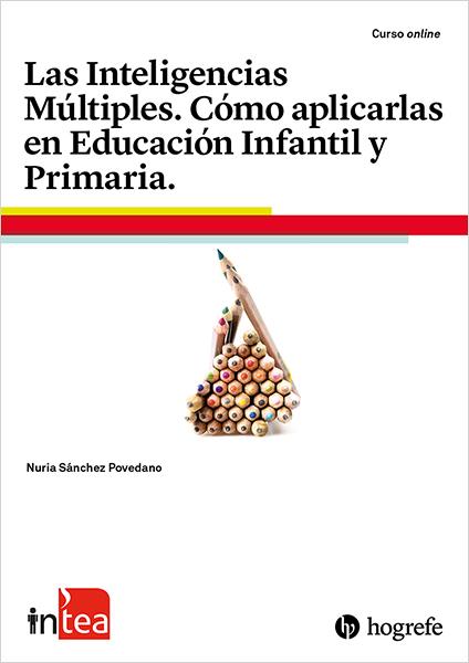 Curso TEA Ediciones - inTEA - Las inteligencias Múltiples. Cómo aplicarlas en Educación Infantil y Primaria vía @TEAEdiciones