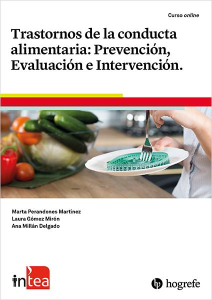 Curso TEA Ediciones - inTEA - Trastornos de la conducta alimentaria vía @TEAEdiciones