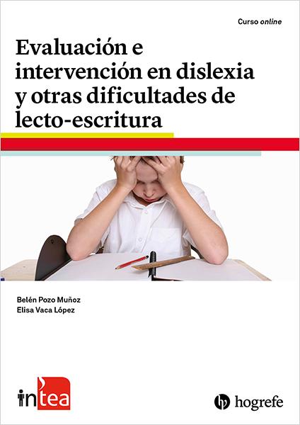 Curso TEA Ediciones - inTEA - Evaluación e intervención en dislexia y otras dificultades de lectoescritura vía @TEAEdiciones