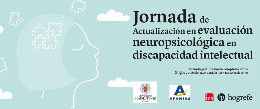 Jornada de Actualización en evaluación neuropsicológica en discapacidad intelectual